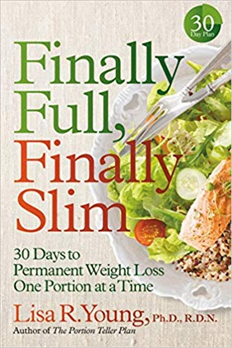 FINALLY FULL, FINALLY SLIM by Lisa R  Young | New York